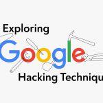 گوگل هکینگ چیست
